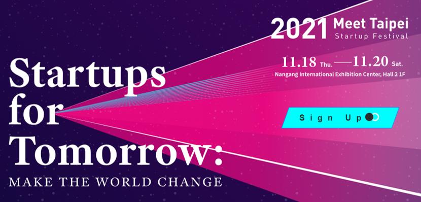 פסטיבל חברות ההזנק Meet Taipei 2021, ההרשמה בעיצומה!