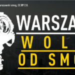 """בתמונה: כרזה שהועלתה לפייסבוק ע""""י הארגון הסביבתי הפולני Warsaw Smog Alarm"""